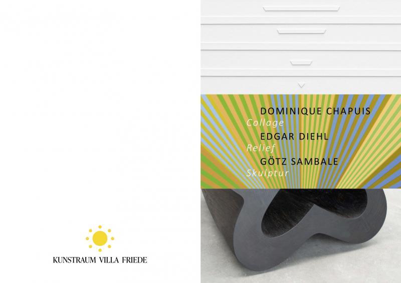 """""""COLLAGE, RELIEF, SCULPTUR"""", Kunstraum Villa Friede, Bonn,"""