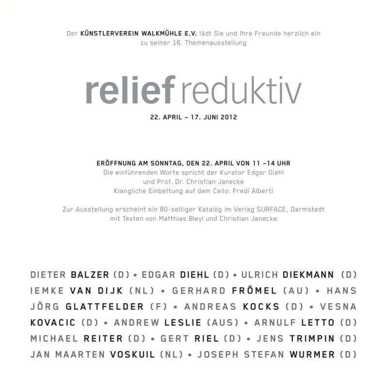 """Einladungstext  Ausstellung  """"reliefreduktiv"""",Künstlerverein Walkmühle"""