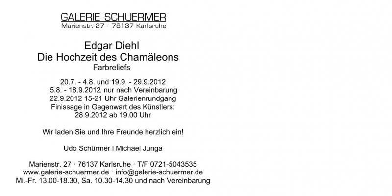Einladungsdaten der Galerie Schuermer zur Ausstellung Edgar Diehl 20.7-28.9.2012