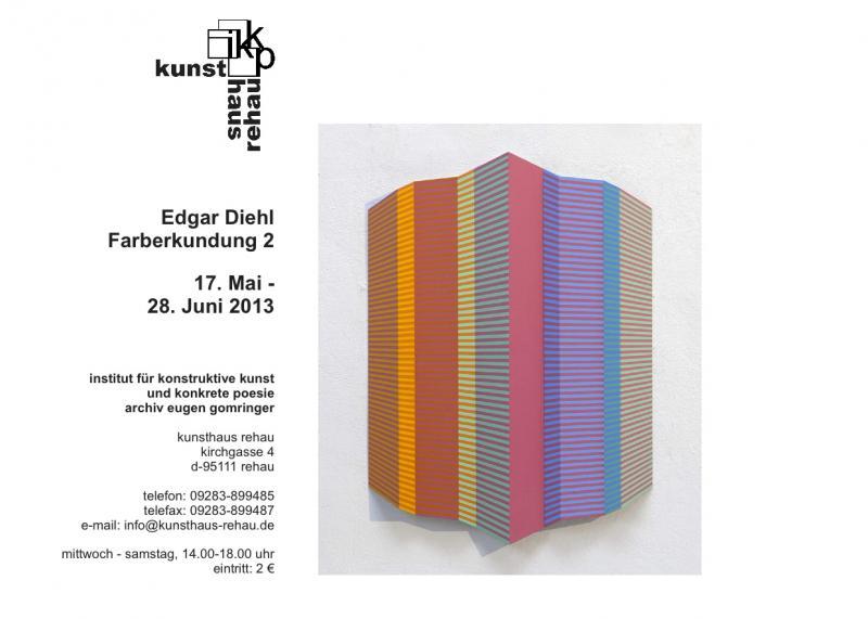 """May 17, 2013, """"FARBERKUNDUNG 2"""", Institut für Konkrete Kunst & Konkrete Poesie, Archiv Eigen Gomringer, Rehau"""
