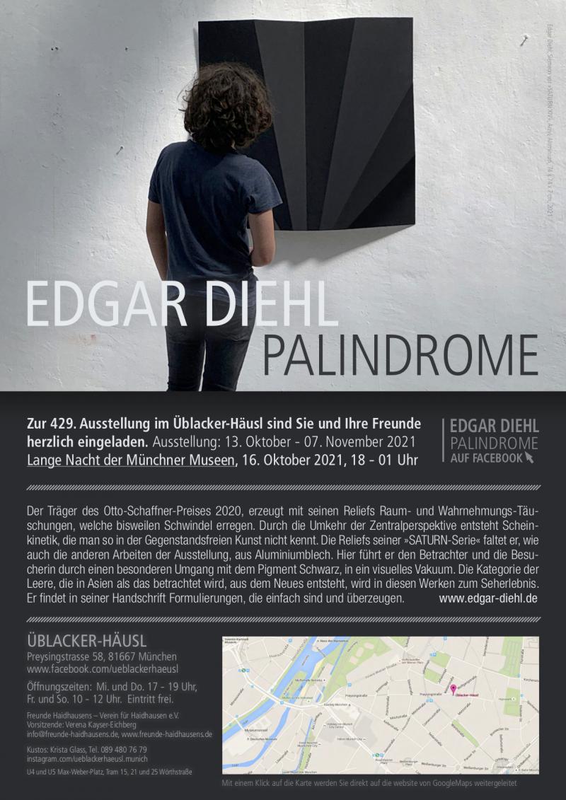 """""""Edgar Diehl, PALINDROME"""". Üblacker-Häusl, München,"""