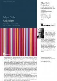 Edgar Diehl, Farbzeiten